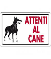 Cartello segnaletico attenti al cane feroce for Amazon scaldabagni elettrici