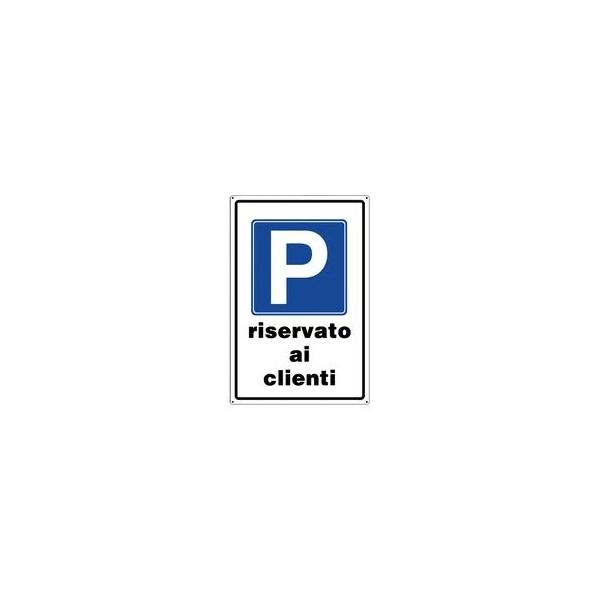 Cartello segnaletico parcheggio riservato ai clienti