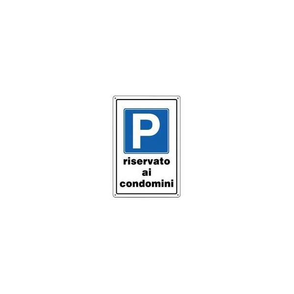 Cartello segnaletico parcheggio riservato